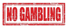 no gambling